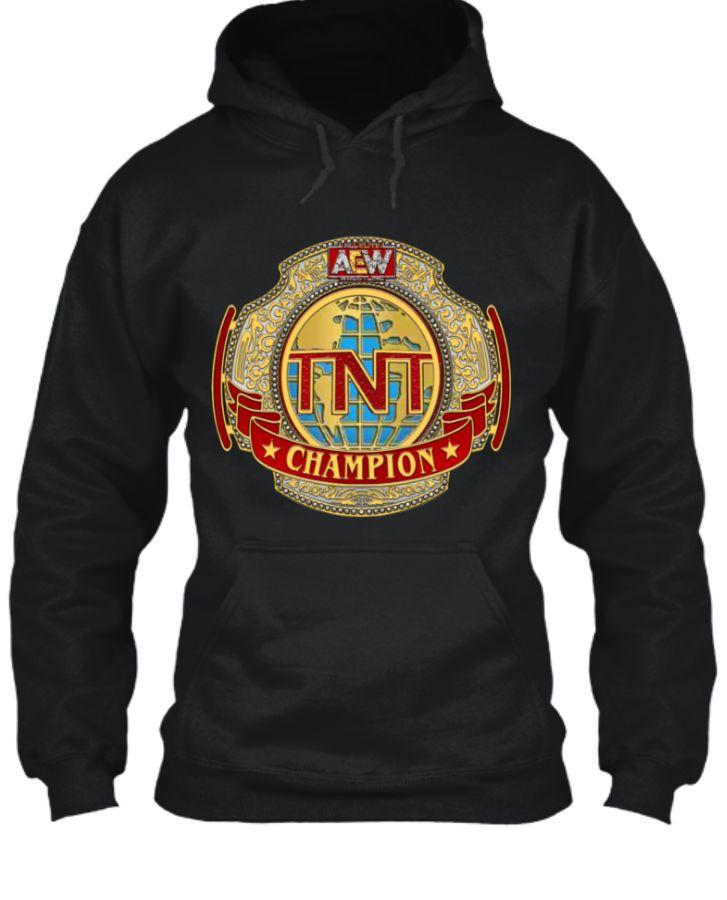 AEW TNT Championship Hoodie. - Front