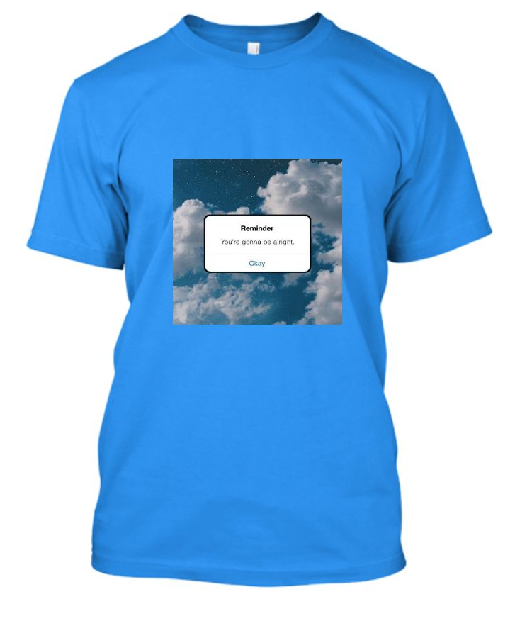 Aesthetic Tee (You're gonna be alright) - Front