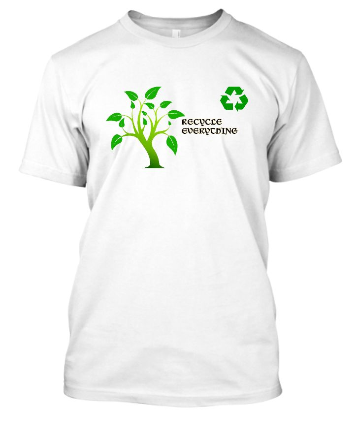 Recycle Everything - Front