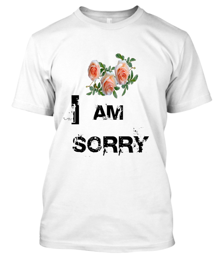 Sorry T-Shirt - Front